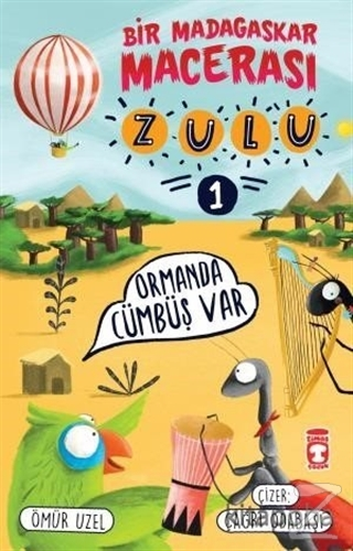 Zulu: Ormanda Cümbüş Var - Bir Madagaskar Macerası 1