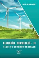 Elektrik Devreleri - 2 Teori ve Çözümlü Örnekler