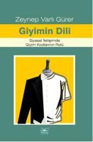 Giyimin Dili Siyasal İletişimde Giyim Kodlarının Rolü