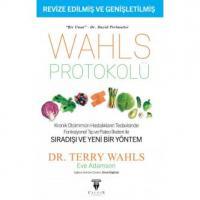 Wahls Protokolü: Kronik Otoimmün Hastalıkların Tedavisinde Fonksiyonel Tıp ve Paleo İlkeleri İle Sıradışı ve Yeni Bir Yöntem