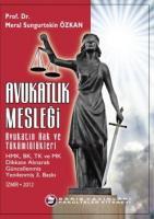 Avukatlık Mesleği Avukatın Hak ve Yükümlülükleri