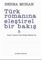 TÜRK ROMANINA ELEŞTİREL BİR BAKIŞ 3