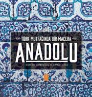 Türk Mutfağında Bir Macera ANADOLU