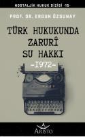 Türk Hukukunda Zaruri Su Hakkı