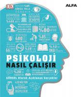 Psikoloji Nasıl Çalışır? (Ciltli)