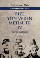 Bize Yön Veren Metinler 4 Büyük Yüzleşme (...1606-1923)