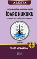 2020 Alesta Hakimlik ve Tüm Kurum Sınavları İçin İdare Hukuku