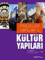 Projeler Yapılar 4: Kültür Yapıları