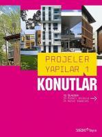 Projeler Yapılar 1: Konutlar