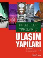 Projeler Yapılar 7: Ulaşım Yapıları