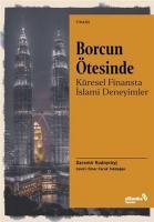 Borcun Ötesinde: Küresel Finansta İslami Deneyimler