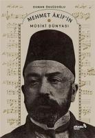 Mehmet Akif'in Musiki Dünyası