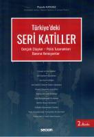 Türkiye'de Seri Katiller Gerçek Olaylar – Polis Tutanakları – Basına Yansıyanlar