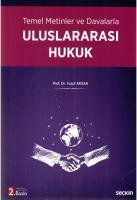 Temel Metinler ve Davalarla Uluslararası Hukuk