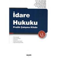 İdare Hukuku Pratik Çalışma Kitabı