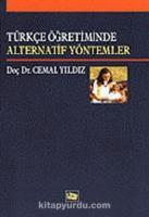 Türkçe Öğretiminde Alternatif Yöntemler