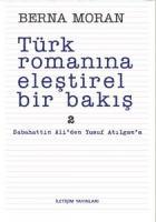 TÜRK ROMANINA ELEŞTİREL BİR BAKIŞ 2