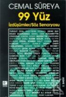 99 Yüz İzdüşümler / Söz Senaryosu