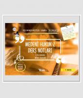 Medeni Hukuk 2 Eşya Hukuku - Miras Hukuku Ders Notları