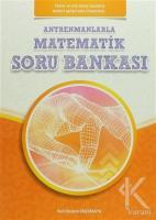 Antrenmanlarla Matematik Soru Bankası (Temel ve Orta Düzey)