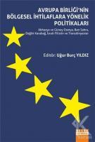 Avrupa Birliği'nin Bölgesel İhtilaflara Yönelik Politikaları
