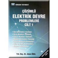 Çözümlü Elektrik Devre Problemleri Cilt: 1