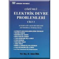 Çözümlü Elektrik Devre Problemleri Cilt: 3