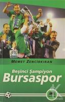 Beşinci Şampiyon Bursaspor