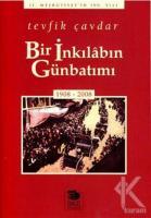 Bir İnkılabın Günbatımı: 1908 - 2008