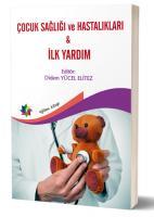 Çocuk Sağlığı ve Hastalıkları - İlk Yardım
