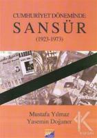 Cumhuriyet Döneminde Sansür (1923-1973)