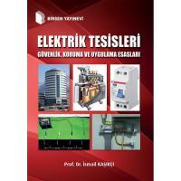 Elektrik Tesisleri Güvenlik, Koruma ve Uygulama Esasları