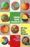 Erken Okur-Yazarlık / 0-3 Yaş Arası Çocuk Kitapları