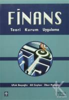 Finans Teori, Kurum, Uygulama
