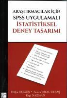 Araştırmacılar için SPSS Uygulamalı İstatistiksel Deney Tasarımı