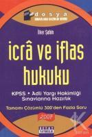 İcra ve İflas Hukuku  KPSS - Adli Yargı Hakimliği Sınavlarına Hazırlık