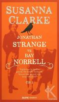 Jonathan Strange ve Bay Norrell Cilt: 1 (Ciltli)