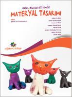 Okul Öncesi Eğitimde Materyal Tasarımı