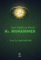 SON NEBİ VE RESUL HZ.MUHAMMED