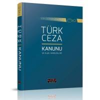 Türk Ceza Kanunu ve İlgili Mevzuat
