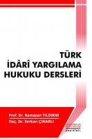 Türk İdari Yargılama Hukuku Dersleri