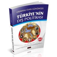 Osmanlı'dan Günümüze Türkiye'nin Dış Politikası