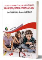 Üstün Yetenekli Çocuklara Yönelik Problem Çözme Etkinlikleri