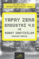 Yapay Zeka, Endüstri 4.0 ve Robot Üreticiler