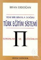 Yeni Bir Binyıla Doğru Türk Eğitim Sistemi Sorunlar ve Çözümler
