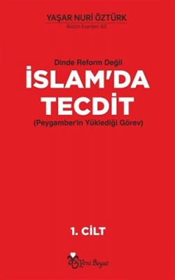 Dinde Reform Değil İslam'da Tecdit (2 Cilt Takım) Yaşar Nuri Öztürk