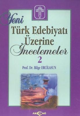 Yeni Türk Edebiyatı Üzerine İncelemeler 2 Bilge Ercilasun