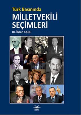 Türk Basınında Milletvekili Şeçimleri