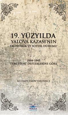 19.Yüzyılda Yalova Kazası'nın Ekonomik ve Sosyal Durumu