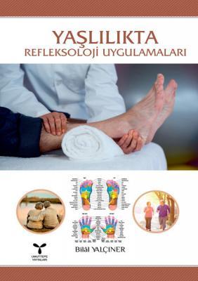 Yaşlılıkta Refleksoloji Uygulamaları